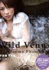 手島優 写真集 「Wild Venus」