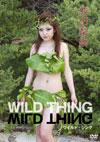 成田梨紗 「Wild Thing 〜ワイルド・シング〜」