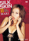 MARI 「SILK SKIN 2」