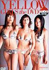 MEGUMI/小池栄子/佐藤江梨子 「YELLOW GIRLS the DVD」